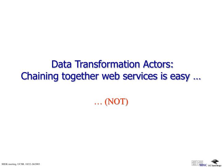 Data Transformation Actors: