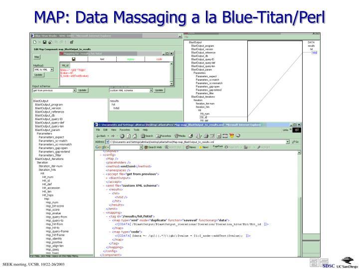 MAP: Data Massaging a la Blue-Titan/Perl