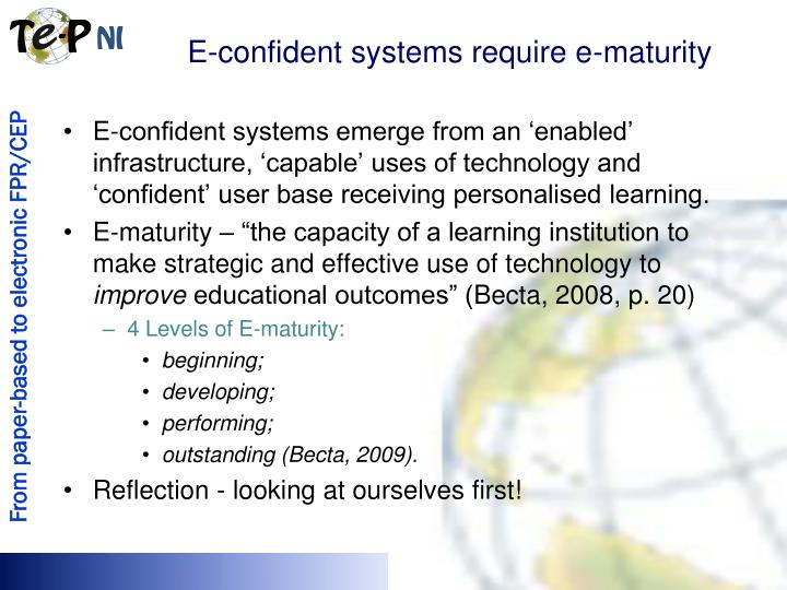 E-confident systems require e-maturity