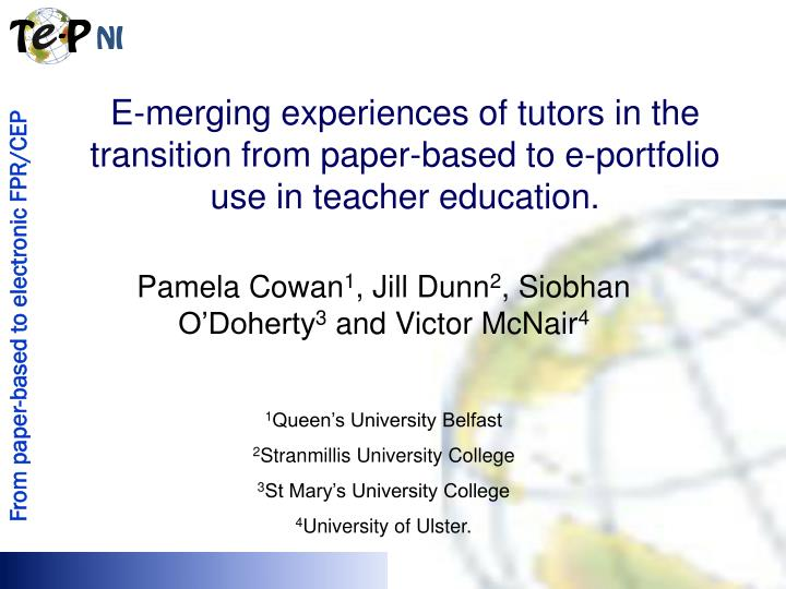 E-merging experiences of tutors in the transition from paper-based to e-portfolio use in teacher education.