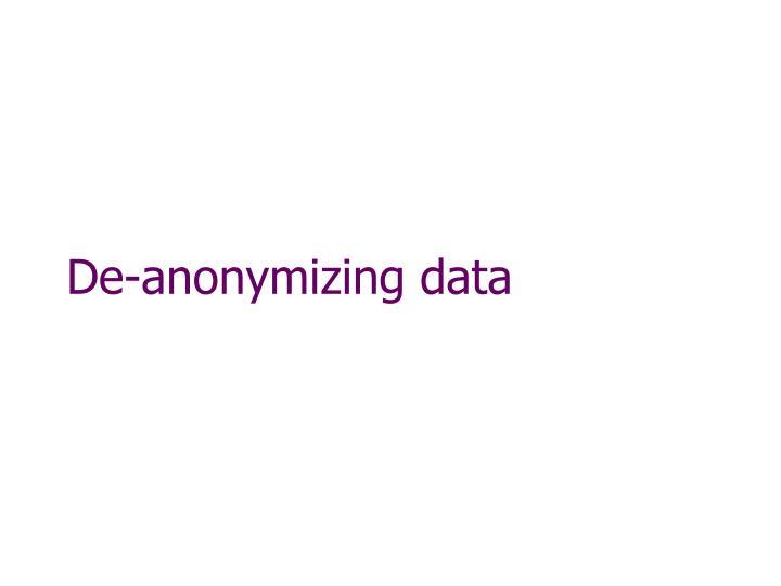 De-anonymizing data