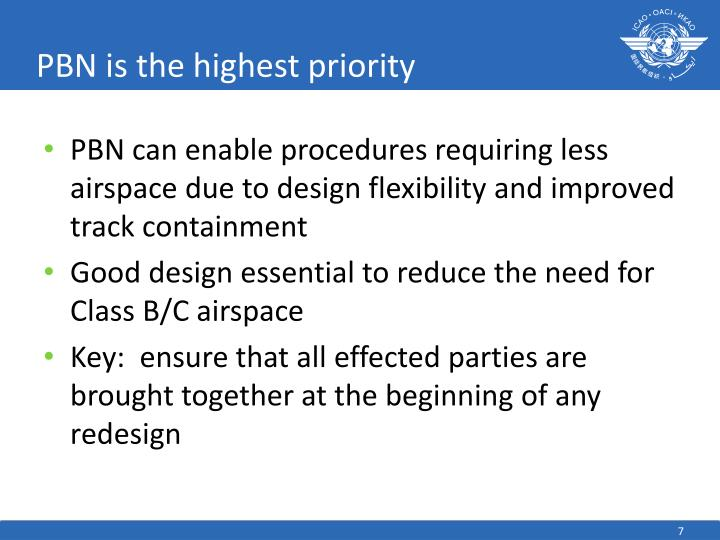 PBN is the highest priority