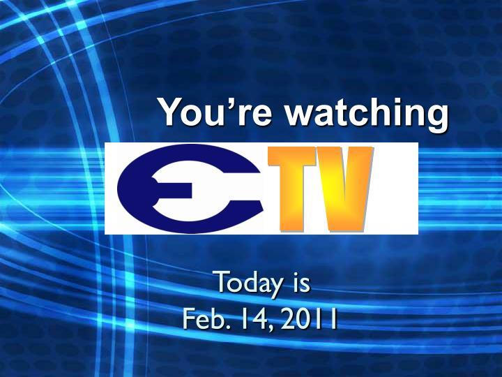 you re watching