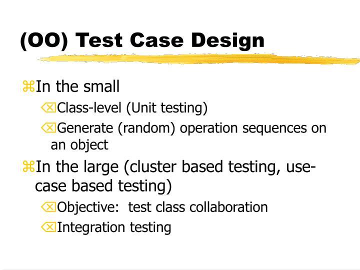 (OO) Test Case Design