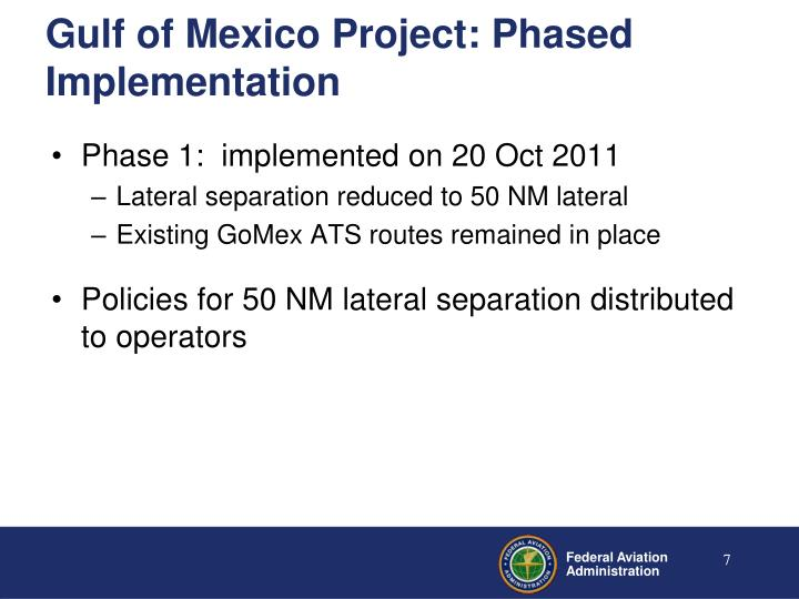 Gulf of Mexico Project: Phased Implementation