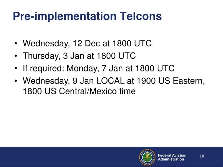 Pre-implementation Telcons