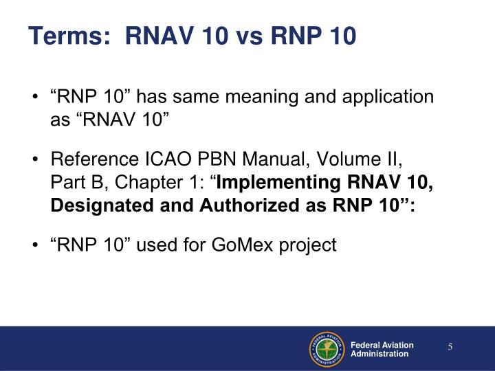 Terms:  RNAV 10 vs RNP 10