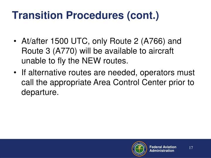 Transition Procedures (cont.)