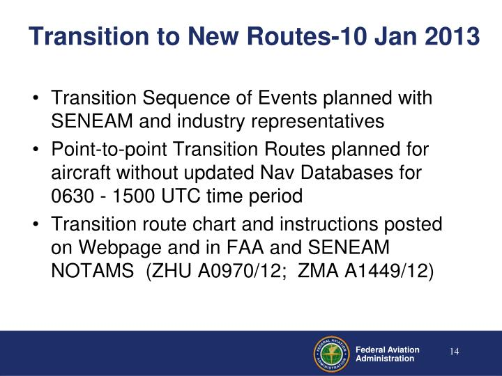 Transition to New Routes-10 Jan 2013