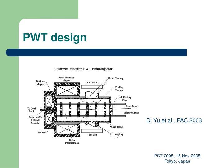 PWT design