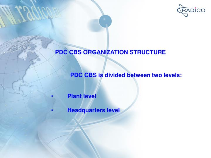 PDC CBS ORGANIZATION STRUCTURE