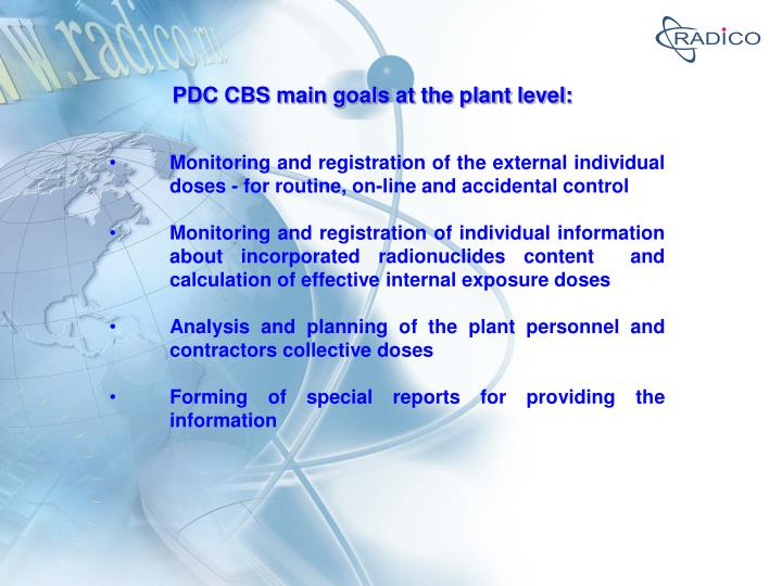 PDC CBS main goals at the plant level: