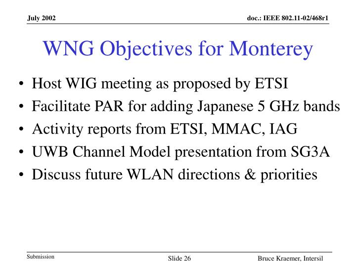 WNG Objectives for Monterey