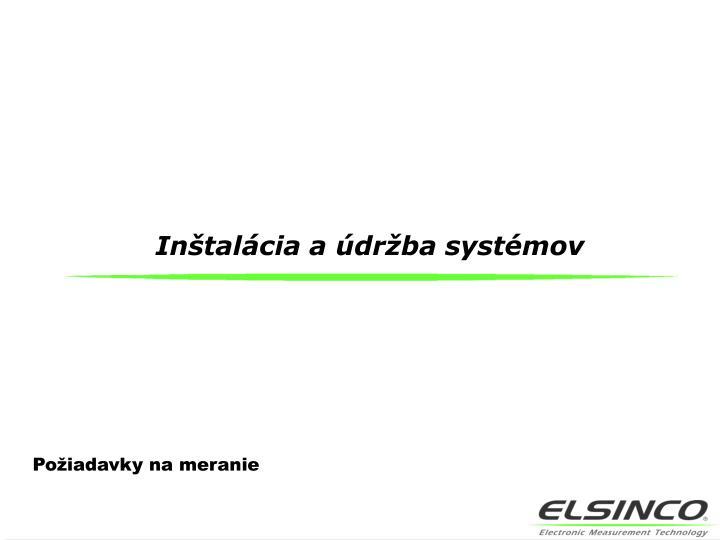 Inštalácia a údržba systémov