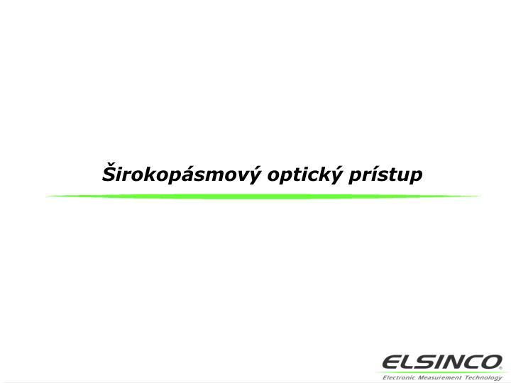 Širokopásmový optický prístup