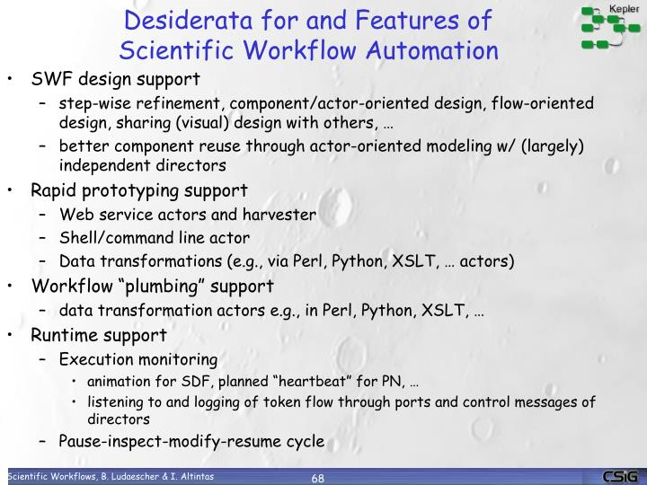 Desiderata for and Features of Scientific Workflow Automation