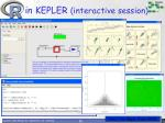 in kepler interactive session