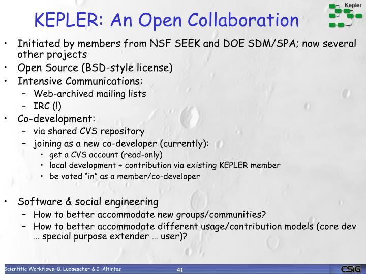 KEPLER: An Open Collaboration