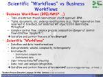 scientific workflows vs business workflows