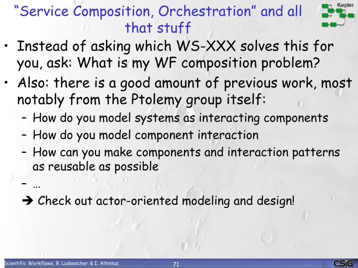"""Service Composition, Orchestration"" and all that stuff"
