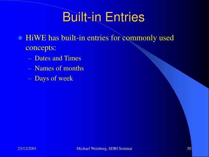 Built-in Entries