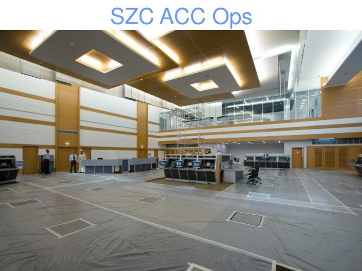 SZC ACC Ops