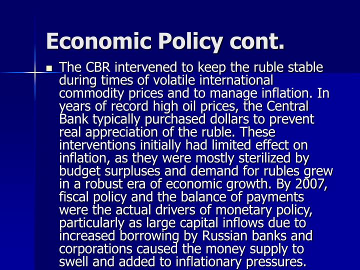 Economic Policy cont.