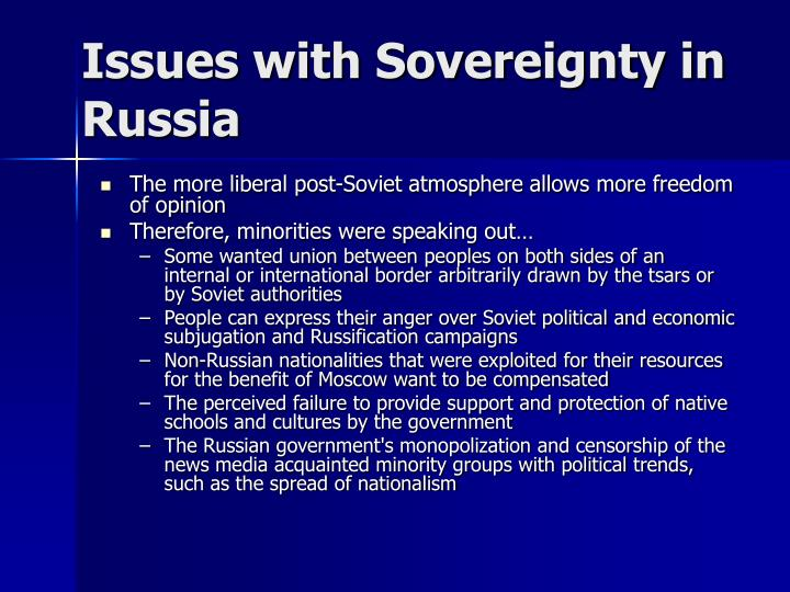 Issues with Sovereignty in Russia