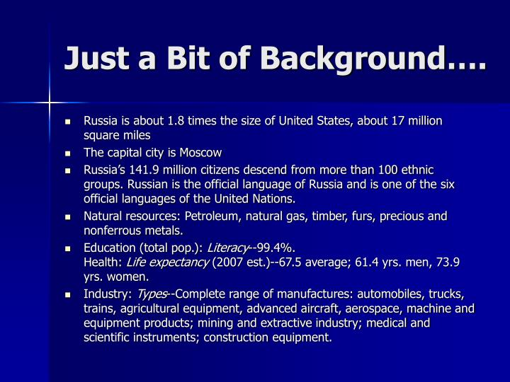 Just a Bit of Background….