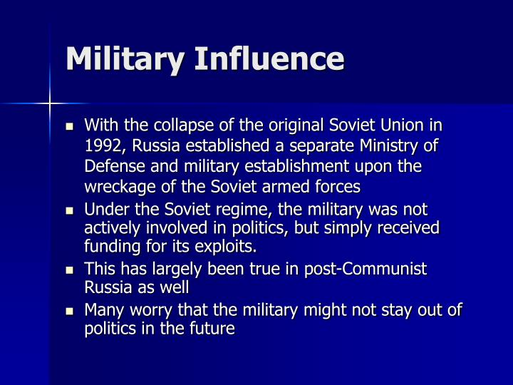 Military Influence