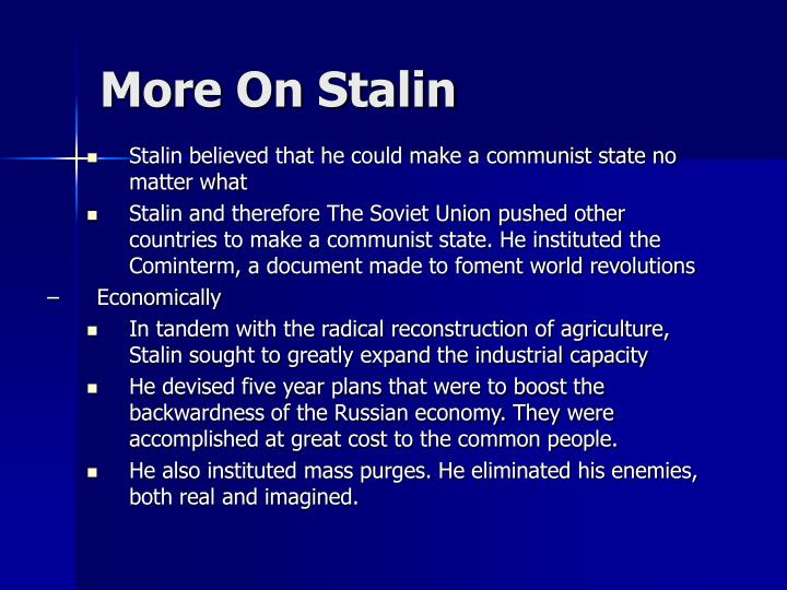More On Stalin