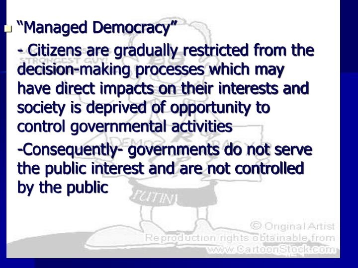 """""""Managed Democracy"""""""