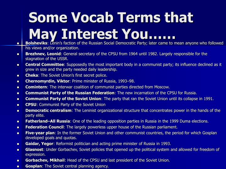 Some Vocab Terms that May Interest You……
