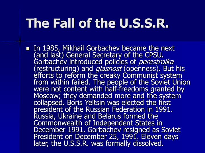 The Fall of the U.S.S.R.