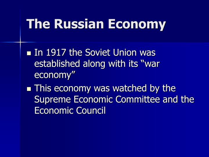 The Russian Economy