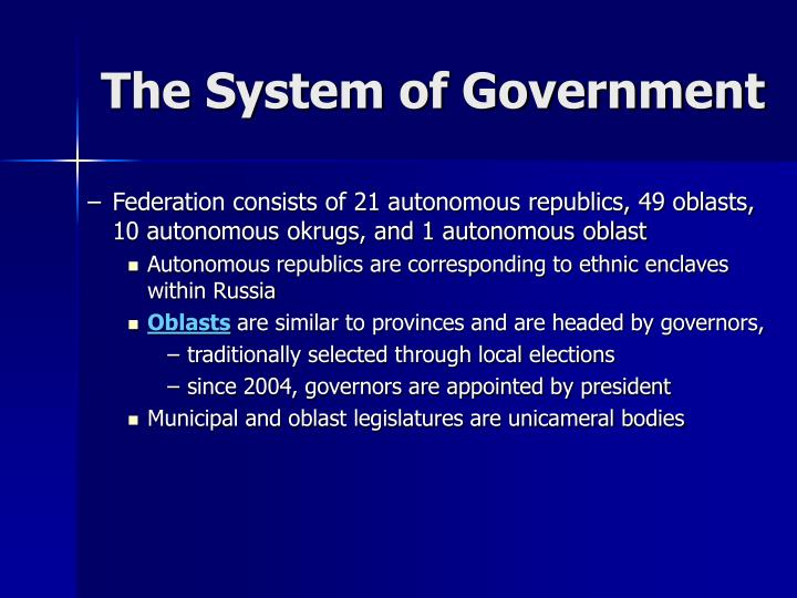 The System of Government