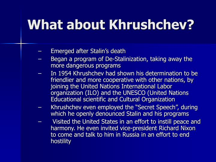 What about Khrushchev?