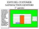 esiti del customer satisfaction genitori 1 quesito