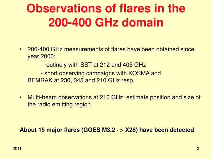 Observations of flares in the 200 400 ghz domain