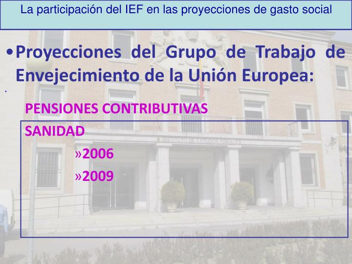 La participación del IEF en las proyecciones de gasto social