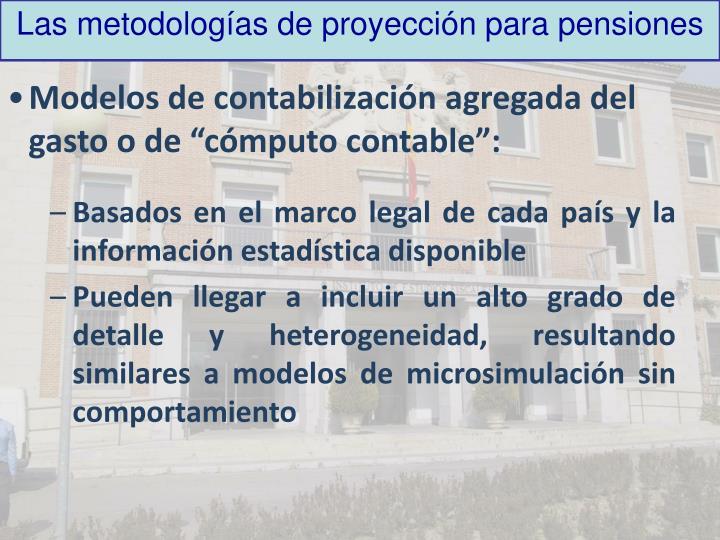 Las metodologías de proyección para pensiones