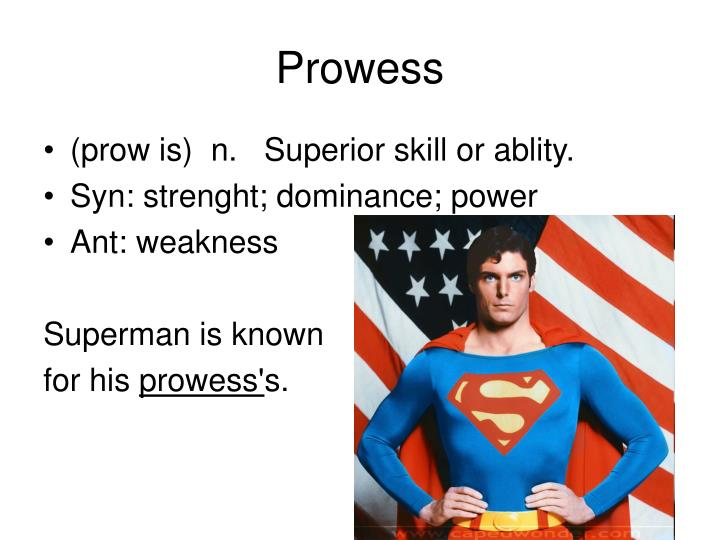 Prowess