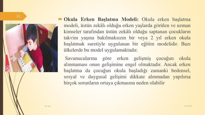 Okula Erken Balatma Modeli: