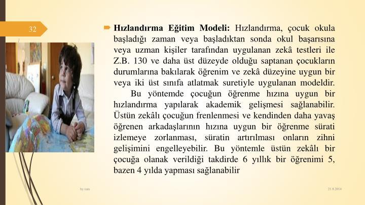 Hzlandrma Eitim Modeli: