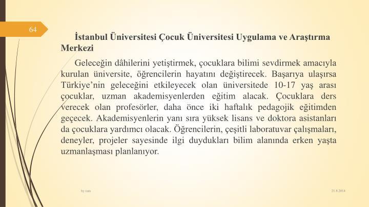 stanbulniversitesi ocuk niversitesi Uygulama ve Aratrma Merkezi