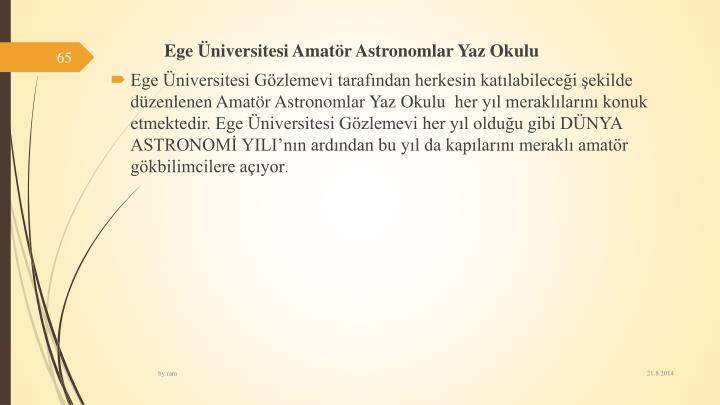 Egeniversitesi Amatr Astronomlar Yaz Okulu