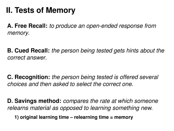 II. Tests of Memory