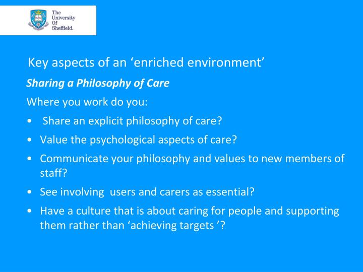 Key aspects of an 'enriched environment'