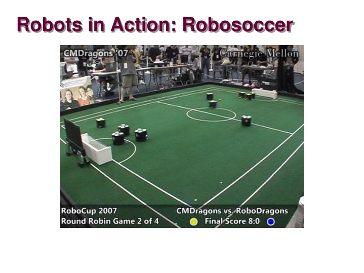 Robots in Action: