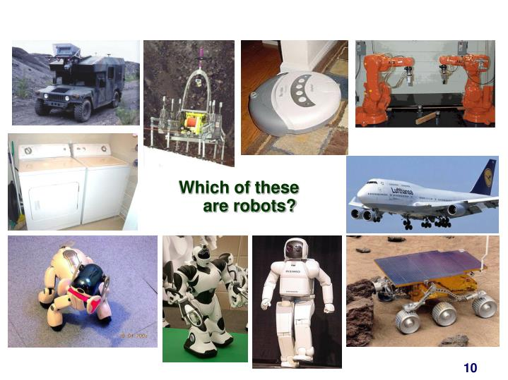 Which of these are robots?